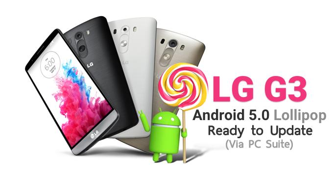 ช้ากว่าที่คุยแต่ก็มา LG G3 เครื่องไทยอัพเดต Lollipop ได้แล้ว (ผ่าน PC Suite)