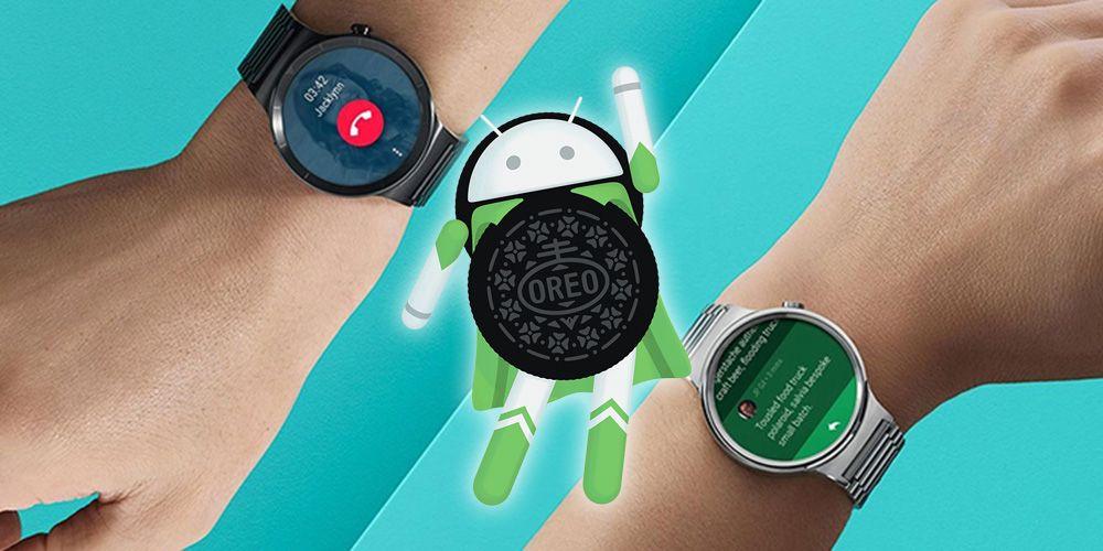 android-wear-oreo.jpg