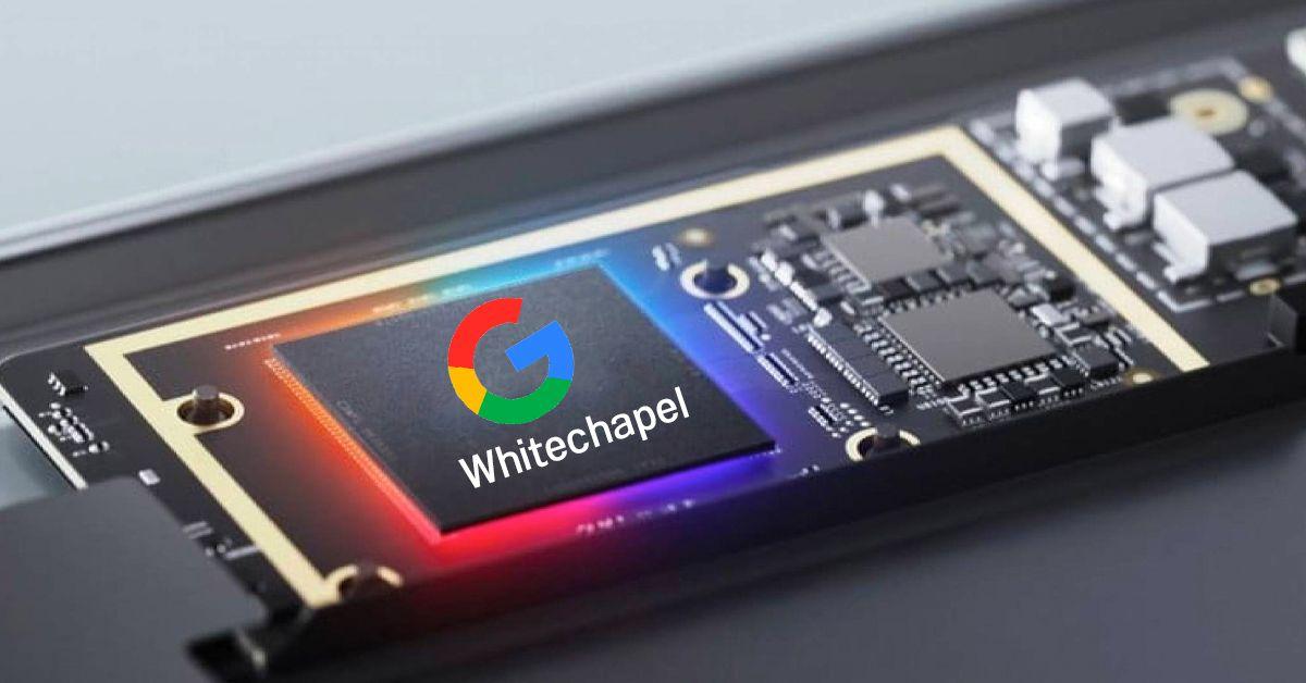 Google (เผลอ) ยืนยัน Pixel 6 มาพร้อมกับชิป Whitechapel จาก Google Silicon แน่ ๆ